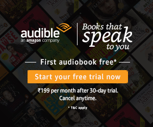 Amazon_Audible_300x250 Limited time offer | 2 audiobooks free and unlimited access to Audible Original shows | Try Audible today and cancel anytime.